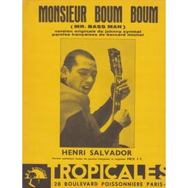 Monsieur Boum boum (henri Salvador)