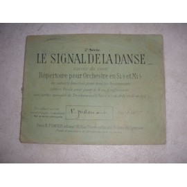 Le signal de la danse. 1er Piston ou Bugle Si  b. Répertoire pour orchestre en Si b et Mi b