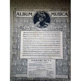 Album Musica n° 87: Beethoven,Dalayrac, J.Nouguès, Déodat de Séverac, L.Dumas, C.Erlanger,L.Vuillemin,E Déjan, P. Vidal, Ph Gaubert