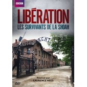 Lib�ration, Les Survivants De La Shoah de Laurence Rees