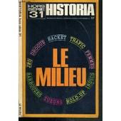Historia - Hors Serie 31. Le Milieu de MELCHIOR-BONNET CHRISTIAN / COLLECTIF