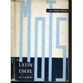 Mots Et Construction Du Latin Usuel - Classes De 4e, 3e, 2e Et 1re / Collection M.-L. Podvin de PODVIN M.-L.