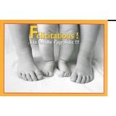 Carte Pour Naissance, Les Petits Pieds, F�licitations ! La Famille S'agrandit !!!
