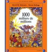 1000 Milliers De Millions de David M. Schwartz