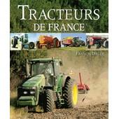 Tracteurs De France de Francis Dr�er