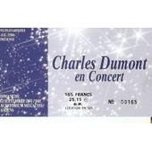 Ancien Billet De Concert Charles Dumont � Amiens Le 23 Septembre 2001