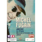 Ancien Billet De Concert Michel Fugain � Amiens Le 23 Octobre 1996