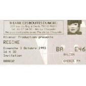 Ancien Billet De Concert Regine � Paris Le 3 Octobre 1993 Aux Bouffes Du Nord