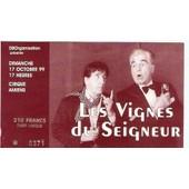 Ancien Billet De Th�atre Les Vignes Du Seigneur Avec Jean Lefebvre Et Roger Pierre � Amiens Le 17 Octobre 1999