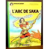 L'arc De Saka / Chevalier Ardent de Fran�ois Craenhals