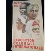 Guide Officiel De L'exposition Coloniale Internationale 1931 de Collectif