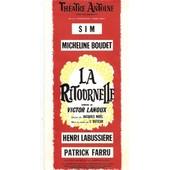 Tres Rare Carton D'invitation Th�atre Antoine � Paris 10x21cm Piece La Ritournelle De Victor Lanoux Avec Sim Et Micheline Boudet Le 8 F�vrier 1989 + 1 Ticket Aggraf� Au Verso