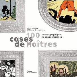 100 Cases De Maîtres Un Art Graphique