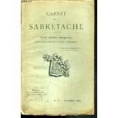 Carnet De La Sabretache - Revue Militaire Retrospective - N� 71 - Novembre 1898 / Nouvelles Du Mus�e - Archives Des Hussards - Les Manuscrits Du Marechal De Berchiny (Fin) - Les Tenues ... de COLLECTIF