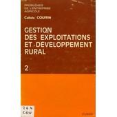 Gestion Des Exploitations Et Developpement Rural, 2 de COUFFIN CALIXTE