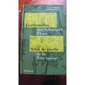 Taschenatlas Der Schweizer Flora : Atlas De Poche De La Flore Suisse de Eduard Thommen