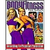 Body Fitness For Women: Your Way To Physical Perfection de Phil Embleton