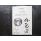 O Sensei Morihei Uyeshiba de Andre Nocquet