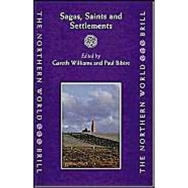 Sagas, Saints and Settlements - Williams Gareth