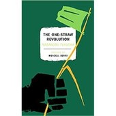 The One Straw Revolution de Masanobu Fukuoka