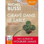 Grav� Dans Le Sable : Omaha Crimes - Cd Mp3 - Michel Bussi