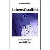 Lebensqualit�t de Andreas Giger