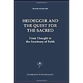 Heidegger and the Quest for the Sacred - F. Schalow