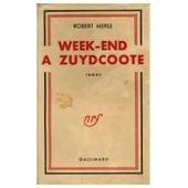 Week End � Zuydcoote / Merle, Robert / R�f 11308 de robert merle