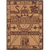Nostradamus De Nos Jours � 2023 de RUIR (Em)