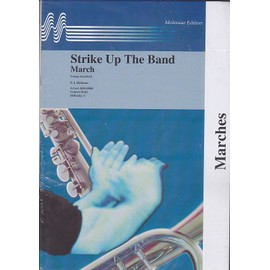 Strike Up The Band March - concert band - marches