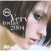 Verve Today 2004 - Jamie Cullum,Al Jarreau,Torun Eriksen, U.A