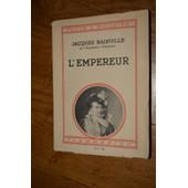 L'empereur de Jacques Bainville