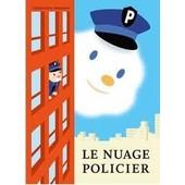 Le Nuage Policier de christophe niemann