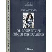 Le Monde-Larousse, Histoire De France En Bande Dessin�es N� 9 : De Louis Xiv Au Si�cle Des Lumi�res de Collectif