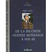 Le Monde-Larousse, Histoire De France En Bande Dessin�es N� 16 : De La Seconde Guerre Mondiale � Mai 68 de Collectif