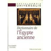 Dictionnaire De L'egypte Ancienne de Encyclopedia Universalis