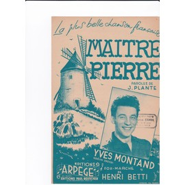 Maitre Pierre (Yves Montand)