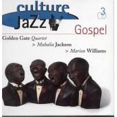 Culture Jazz Coffret 3cd - Golden Gate Quartet/Mahalia Jackson/Marion Williams
