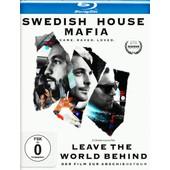 Swedish House Mafia: Leave The World Behind de Axel 'axwell' Hedfors/Sebastian Ingrosso