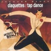Claquettes - Tap Dance (M�thode Progressive) Danse A Claquette + Livret Fran�ais / Anglais - Jacques Bense