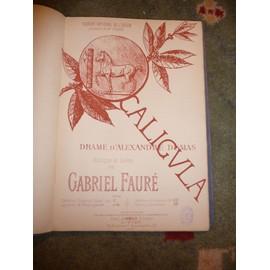 CALIGULA de Gabriel Fauré 0p 52
