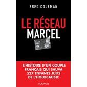 Le R�seau Marcel de Collectif