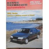 Revue Technique Automobile Opel Vectra Moteurs 4 Cylindres Essence & Diesel Jusqu'au Mod�le 1995