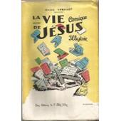 La Vie Comique De J�sus Illustr�e de LORULOT Andr� (ARMANGEOL)