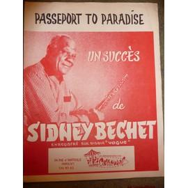 Sidney Bechet passeport to Paradise mélodie sib + piano