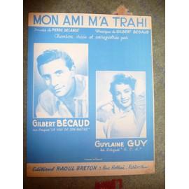 MON AMI M'A TRAHI  Gilbert Bécaud