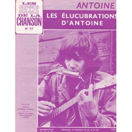 Les Elucubrations d'Antoine (Antoine)