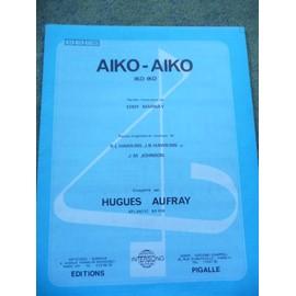 partition AIKO- AIKO par HUGUES AUFRAY
