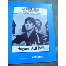 LE COEUR GROS Hugues Aufray