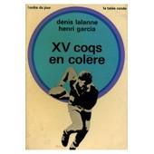 Xv Coqs En Col�re / Lalanne/ Garcia / R�f 11829 de Lalanne